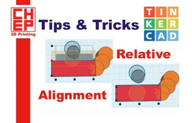 Tinkercad Tips & Tricks: Relative Alignment